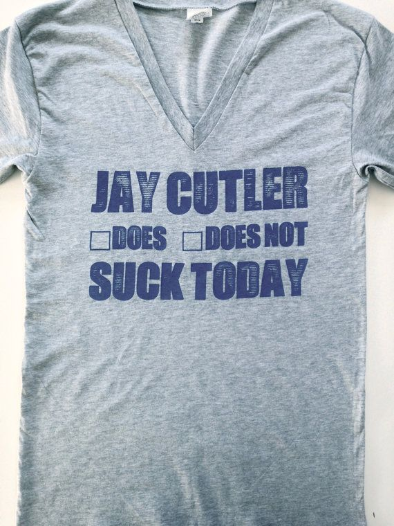 WOMENS CHICAGO BEARS - Jay Cutler Does/Does Not Suck Today -