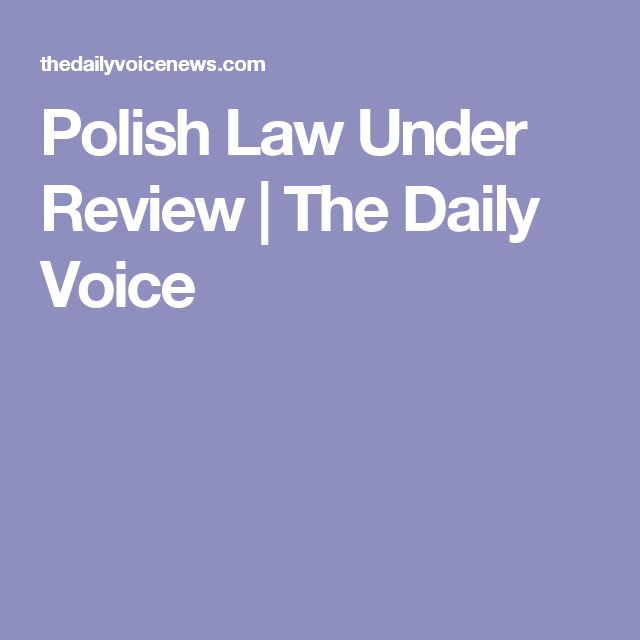 Polish Law Under Review | The Daily Voice