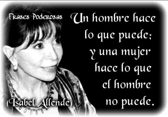 """""""Isabel Allende"""""""