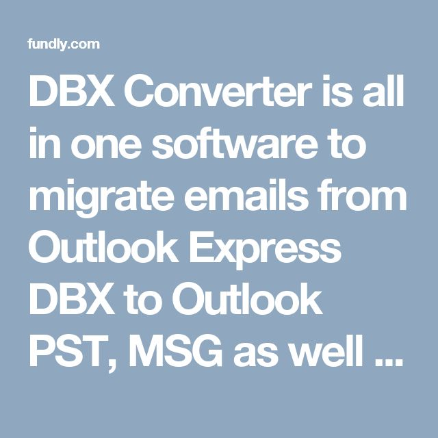 DBX Converter is all in one software to migrate emails from Outlook Express DBX to Outlook PST, MSG as well as EML, EMLX, PDF, MBOX, HTML, MHT formats with all email properties, components and attributes.