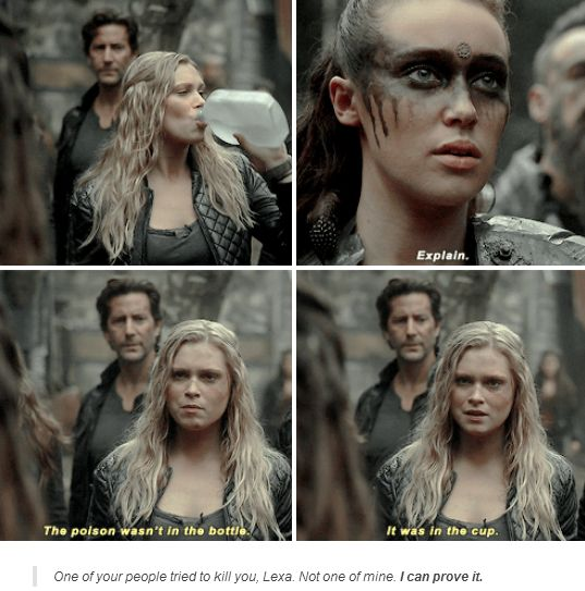 """Anyone who saw this knows that Bellamy freaked when Clarke wanted to prove this by drinking the """"poison"""" love him"""