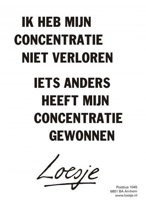 #Concentratie #Loesje www.studiemeesters.nl