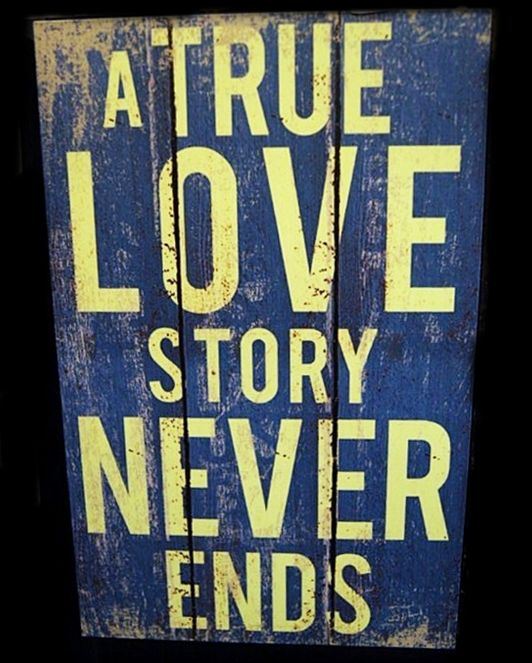a True Love Story Never Ends - 20x30cm MDF Material - 125K