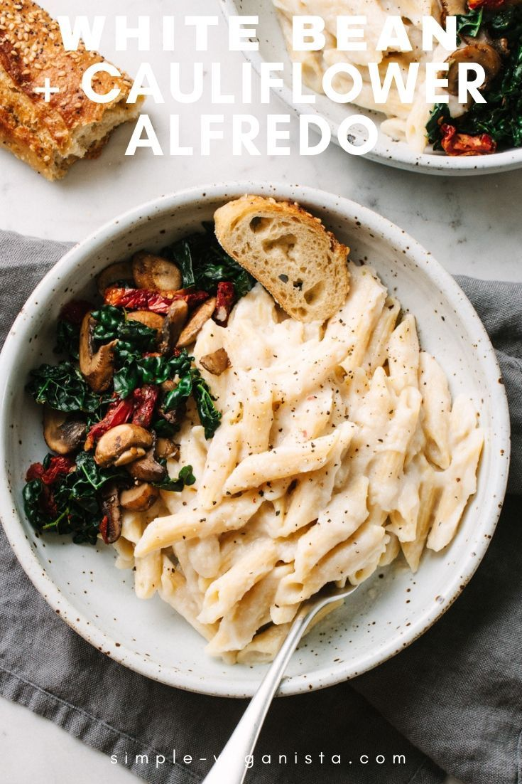 Creamy Vegan Alfredo Sauce Recipe Made With Cauliflower And High Protein White Beans Is So Easy Vegan Alfredo Protein Pasta Recipes High Protein Vegan Recipes