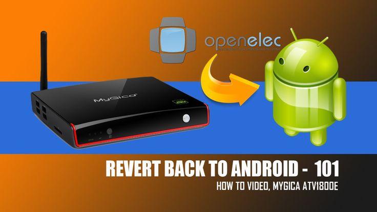 Revert Back To Android MyGica ATV1800E