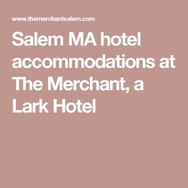 Salem MA hotel accommodations at The Merchant, a Lark Hotel