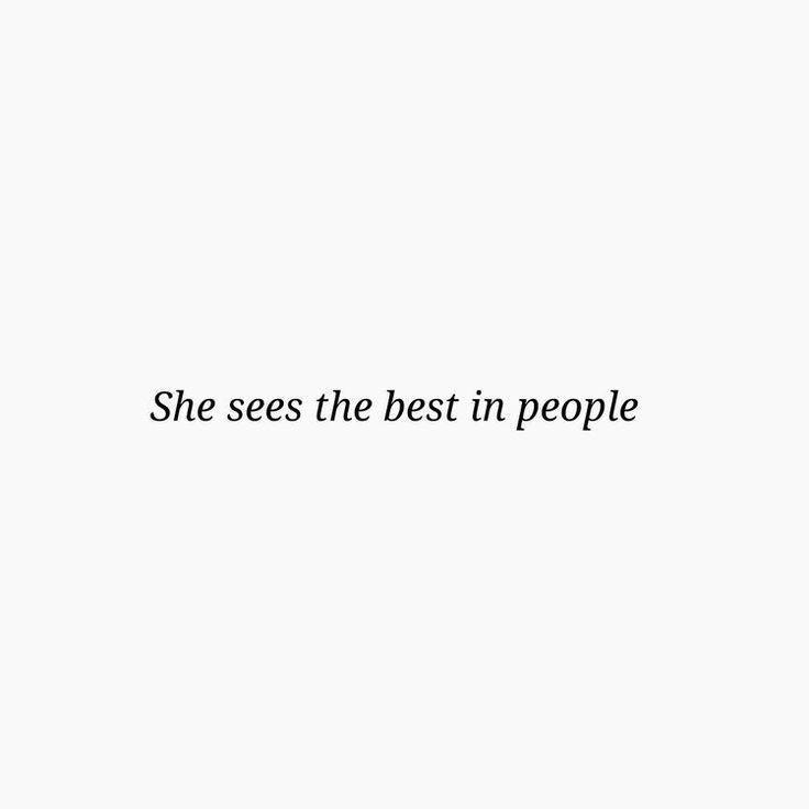 See the best in people!