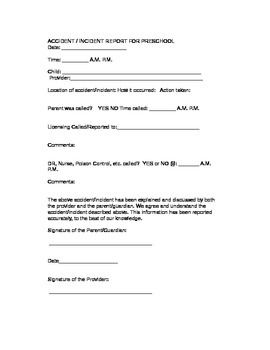 This is a quick and easy form that I put together to record and report an accident in your preschool or daycare.