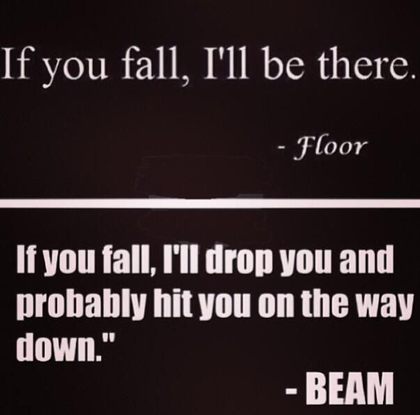 Haha every time i'm on the beam i think of this