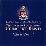 United States Army Band: Live in Concert [CD]