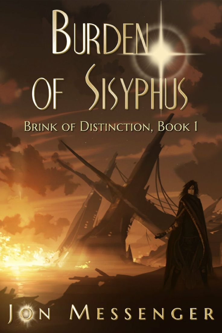 Ebook Deals Features Free Scifi Ebooks: Burden Of Sisyphus By Jon Messenger  Available Free For Limited Time On Nook And Kindle