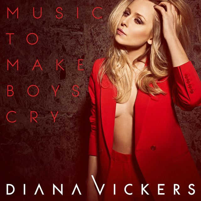 """""""Music to Make Boys Cry"""" by Diana Vickers was added to my Discover Weekly playlist on Spotify"""