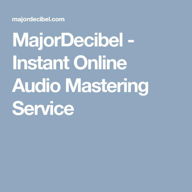 MajorDecibel - Instant Online Audio Mastering Service