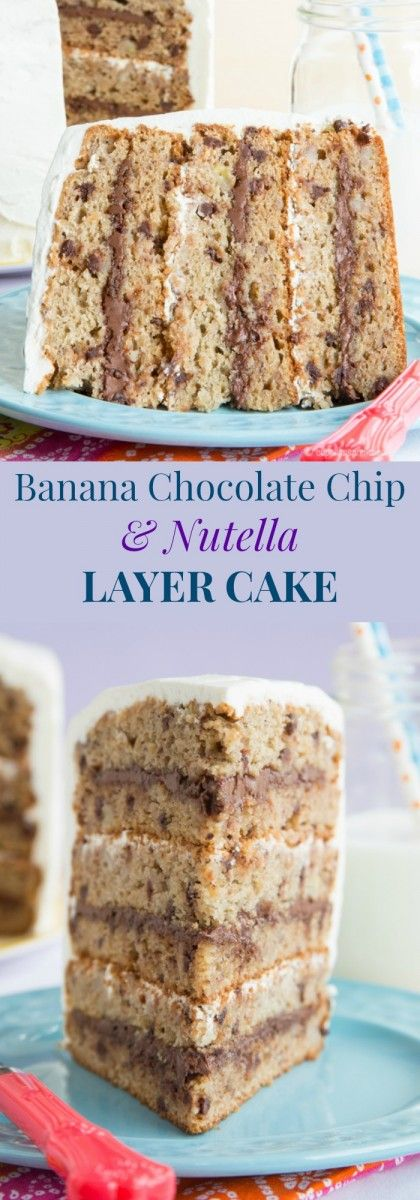 Banana Chocolate Chip and Nutella Layer Cake - with options to make it traditional or gluten free, this dessert recipe is easier than it looks, and would make an impressive birthday cake. | cupcakesandkalechips.com