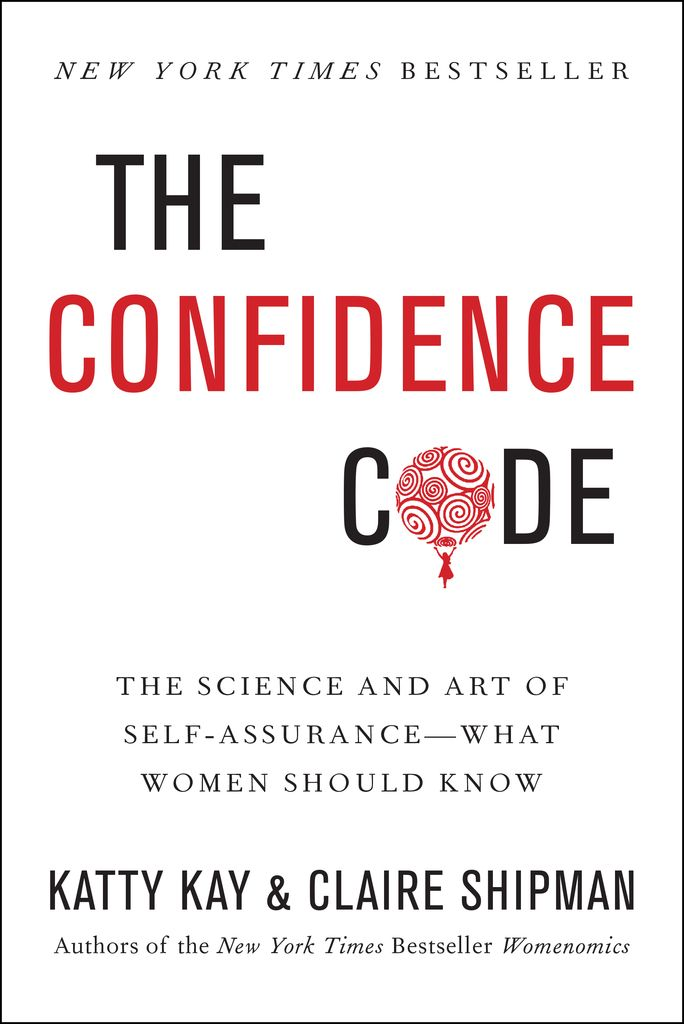 356 best girl code images on pinterest audiobook book cover art the nook book ebook of the the confidence code the science and art of self assurance what women should know by katty kay claire shipman fandeluxe Images