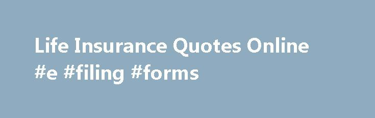 Life Insurance Quotes Online #e #filing #forms http://incom.remmont.com/life-insurance-quotes-online-e-filing-forms/  #what is a term life insurance # Credit Cards Banking Investing Mortgages Loans Insurance Credit Cards Banking Investing Mortgages Loans Insurance NerdWallet Life Insurance Don t know how much you need? What is life insurance? Life insurance protects anyone who depends on you financially. If you die unexpectedly, life insurance provides money that can pay Continue Reading