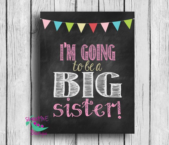 Big Sister instant download, pregnancy reveal, sibling announcement, expecting announcement, Im going to be a big sister chalkboard