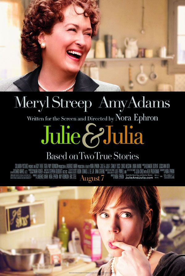 "Julie & Julia ""The day there's a meteorite heading toward the earth and we have thirty days to live, I am going to spend it eating butter."""