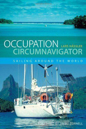 Occupation Circumnavigator: Sailing Around the World:Amazon.co.uk:Books