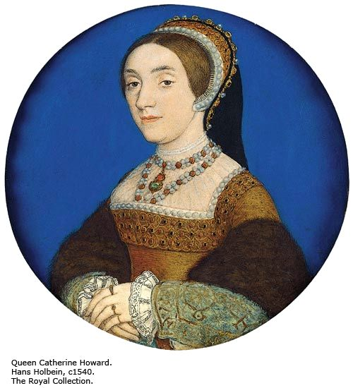 Portrait of Catherine Howard by Holbein. Catherine became Henry VIII's 5th wife when she was in her early 20s and Henry was in his early 50s. What a disaster the marriage was. She, apparently, was sleeping around quite a bit behind Henry's back within the first year of their marriage. When Henry finally found out, his rage was uncontrollable (kings don't like to be made fools of). He refused to even see her. She was imprisoned in November 1541 and executed shortly thereafter.