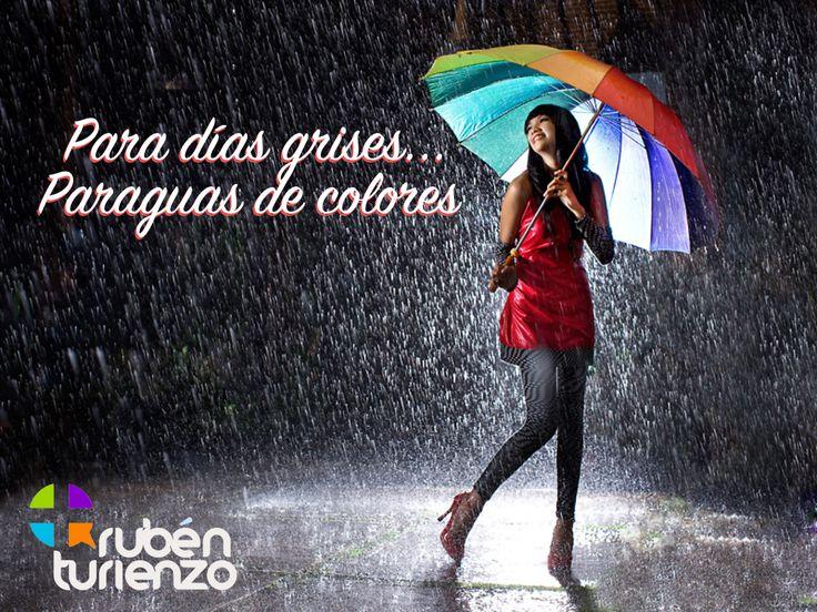 """""""Para días grises... Paraguas de colores"""" :)"""
