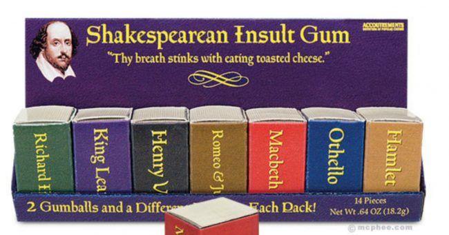[TOPITRUC] Des chewing-gum avec des insultes de Shakespeare dedans