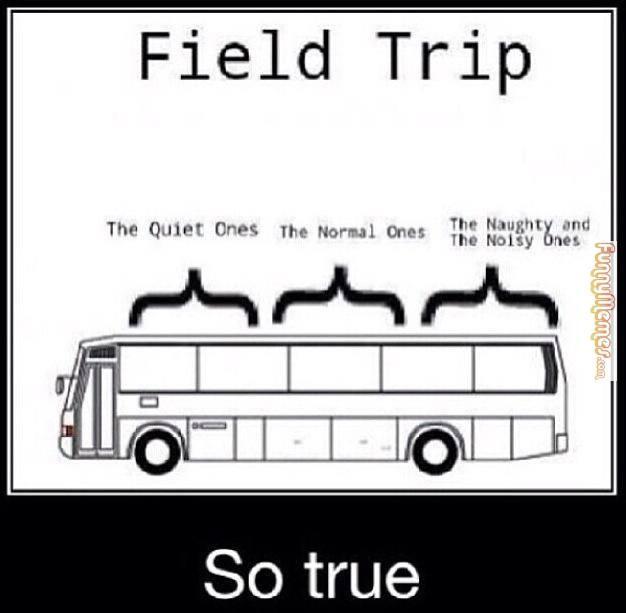 Funny memes - field trip bus ride