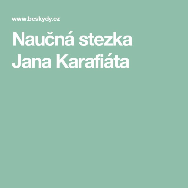 Naučná stezka Jana Karafiáta