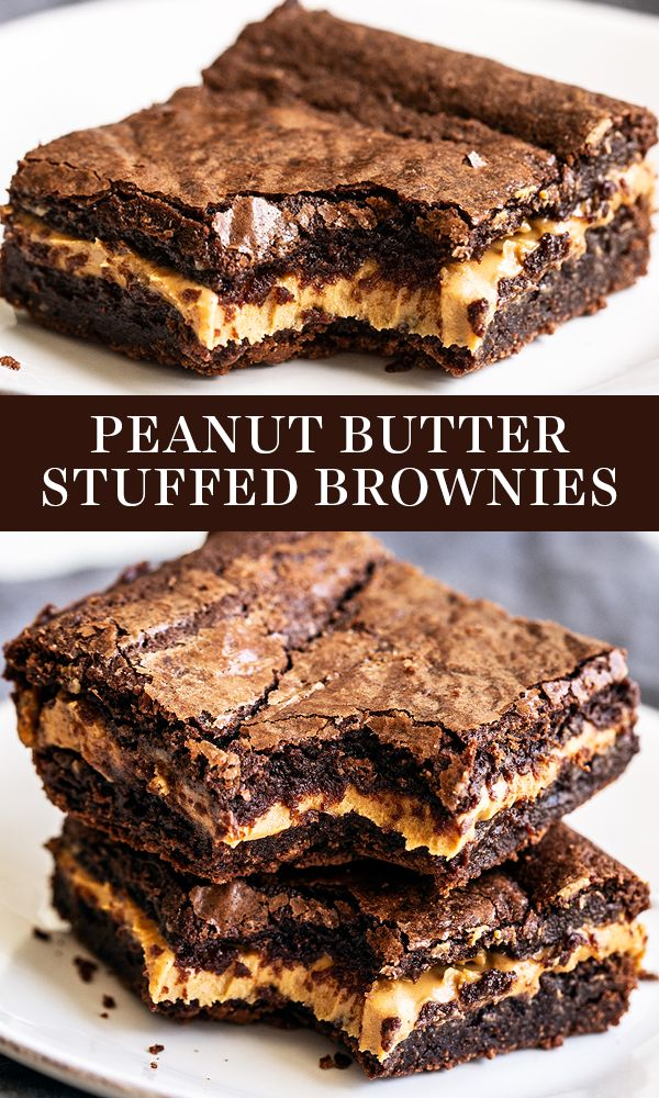 Peanut Butter Stuffed Brownies are chewy, fudgy ch…