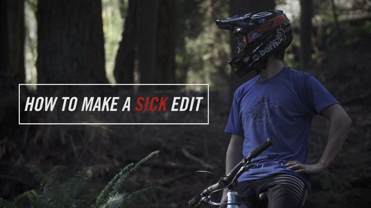 Funny Video Tutorial on How to Make a Sick Mountain Bike Edit