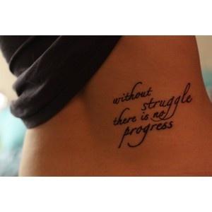 My favorite saying. Fredrick Douglass.