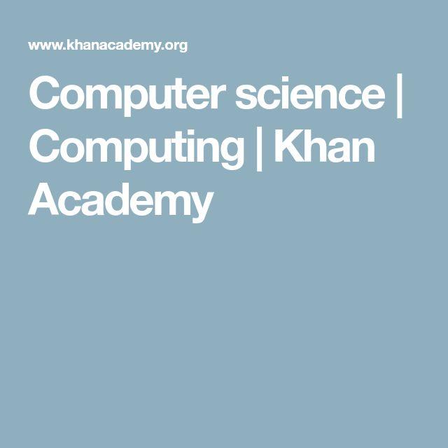 Computer science | Computing | Khan Academy
