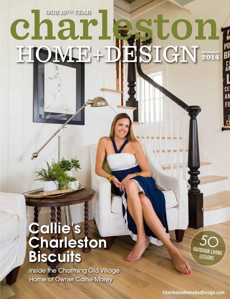 21 best Charleston Home + Design Magazine images on Pinterest ...