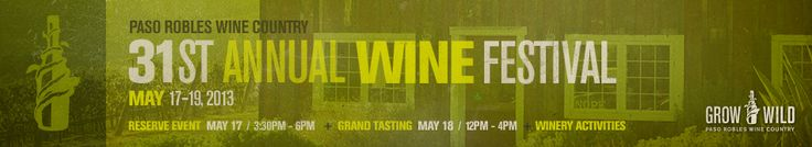 Wine Festival: Details | Paso Robles Wine Country Alliance  May 2014