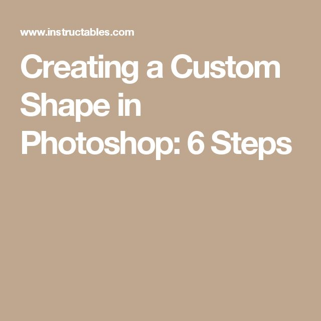 Creating a Custom Shape in Photoshop: 6 Steps