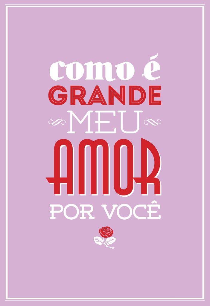 Poster Frase Como e grande meu amor por voce - Decor10