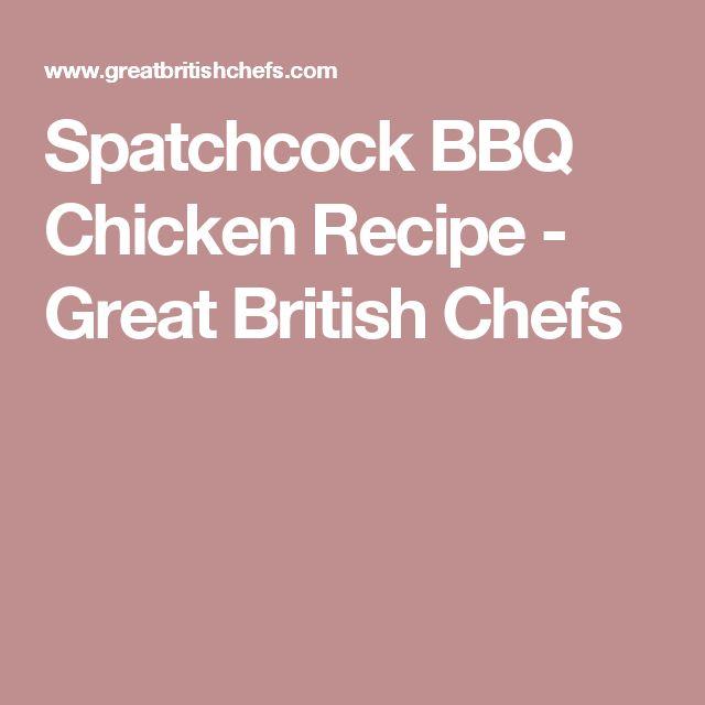 Spatchcock BBQ Chicken Recipe - Great British Chefs