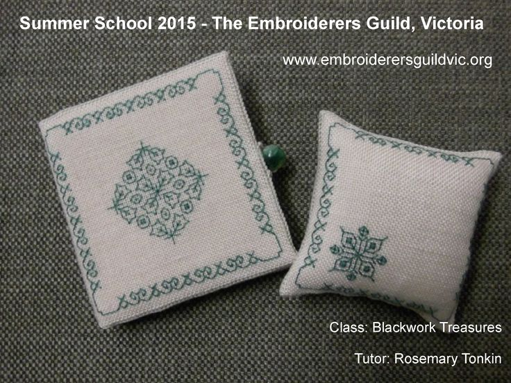 RT1 BLACKWORK TREASURES Skill level: Beginners 5 & 12 January 2015, 10am - 3pm, Tutor Rosemary Tonkin See www.embroiderersguildvic.org or Facebook/StitchSnippets for more information. #pincushion #needlecase #blackwork #embroidery