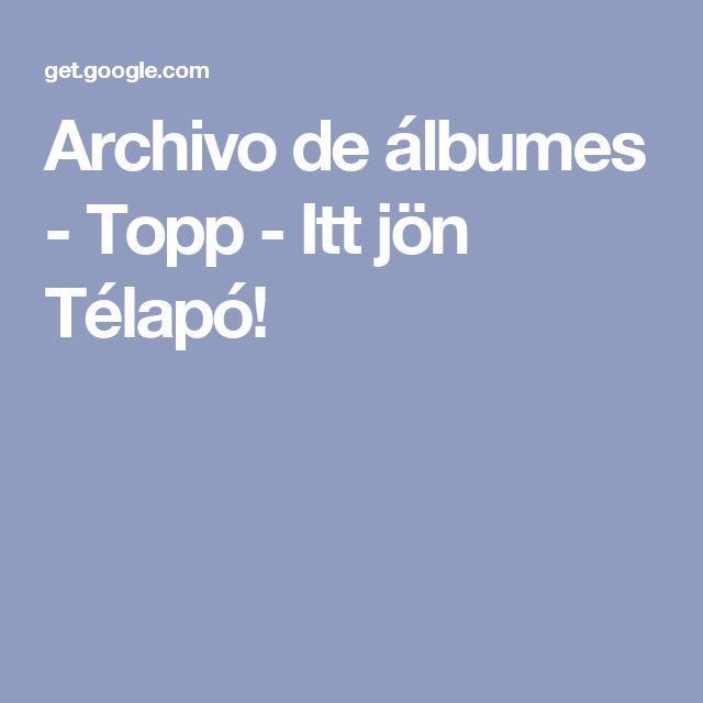 Archivo de álbumes - Topp - Itt jön Télapó!