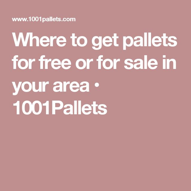 Where to get pallets for free or for sale in your area • 1001Pallets