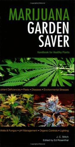 31 best marijuana books images on pinterest knob ceramic art and 420bookclub marijuana garden saver handbook for healthy plants by j c stitchutilizing a handy field guide style this book is divided into five fandeluxe Images
