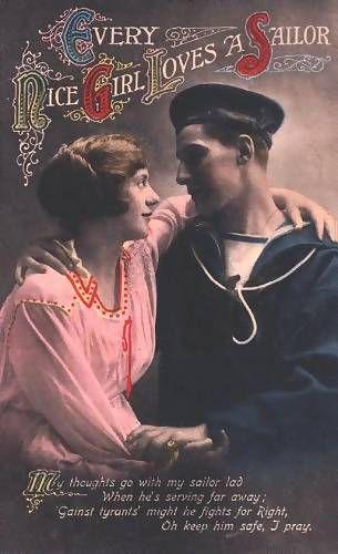 """Every Nice Girl Loves A Sailor"" ~ WWI postcard."