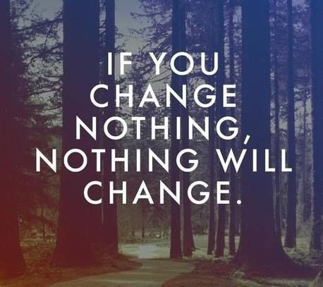 if-you-change-nothing
