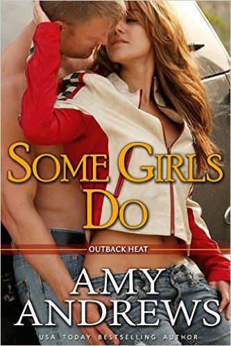 Some Girls Do (Outback Heat Book 1), Amy Andrews - Amazon.com