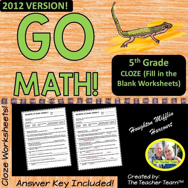 GO MATH! 5th Grade CLOZE Worksheet Vocabulary Chapters 1-11 BUNDLE 2012 : Are you using the GO MATH! 5th grade 2012 Common Core series and need some engaging resources to enhance your students' VOCABULARY development? These CLOZE (fill in the blank) Worksheets for Chapters 1-11 challenge and enrich students' academic math vocabulary, and are great for TEST PREP, as well as Early Finishers! $