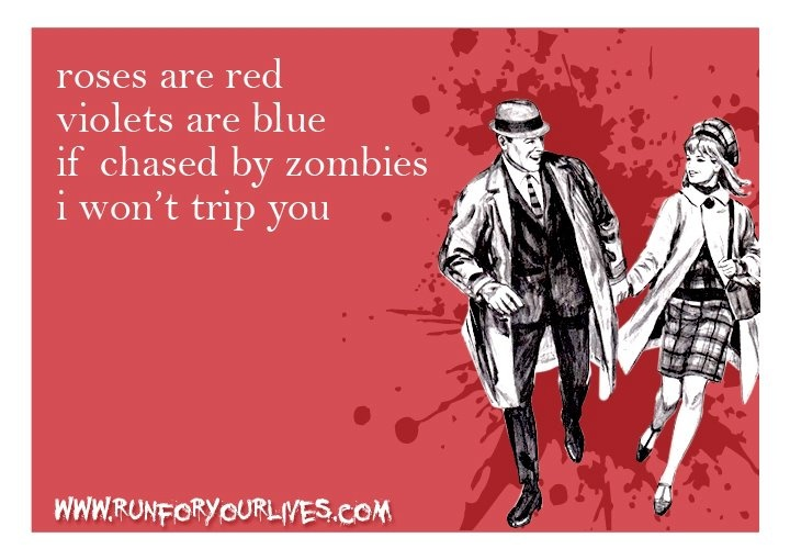 : Roses Are Red, Zombies Apocalypse, Valentine Day Cards, Quote, True Love, Funny Stuff, Valentines Day Cards, Happy Valentines, Rose Are Red Violets Are Blue