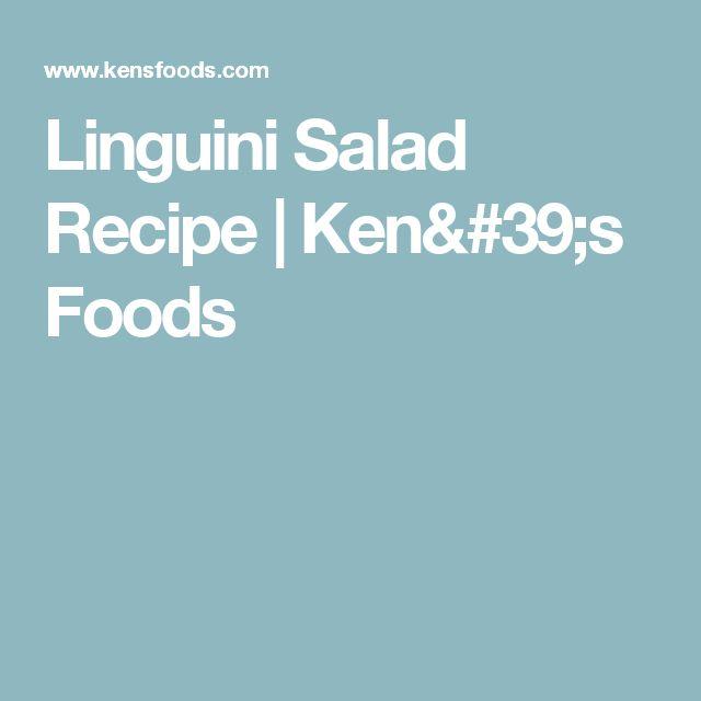 Linguini Salad Recipe | Ken's Foods