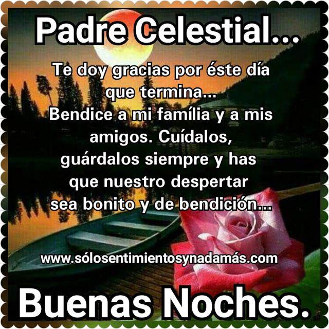 Padre Celestial Buenas Noches Imagenes Con Frases De Buenas