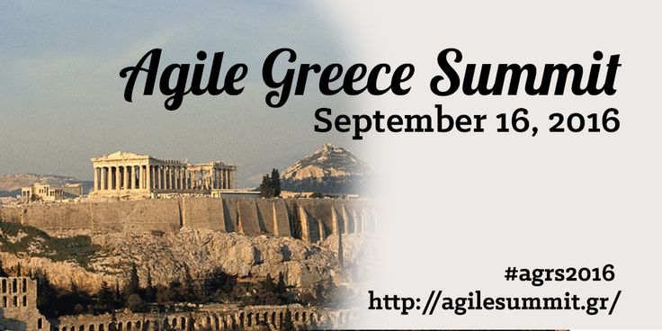 The annual Agile Greece Summit. This year better than ever.
