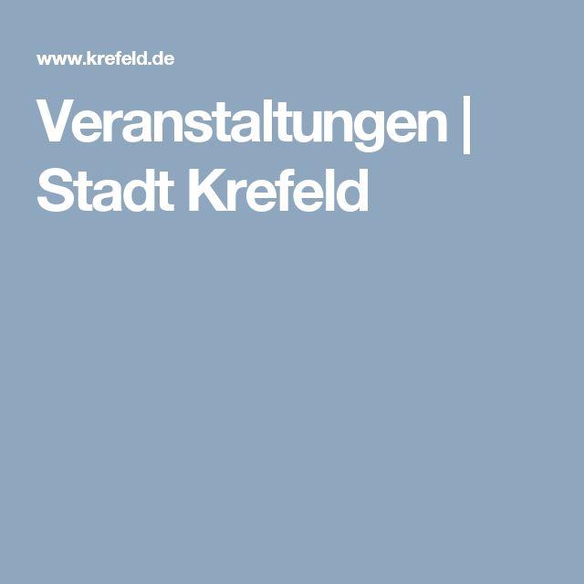 Veranstaltungen | Stadt Krefeld
